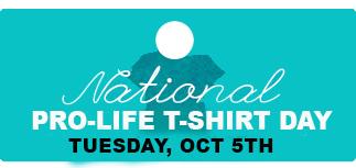National Pro-Life T-Shirt Week